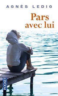 Critiques, citations, extraits de Pars avec lui de Agnès Ledig. J'avais aimé, beaucoup aimé `Juste avant le bonheur`. J'avais aussi d...