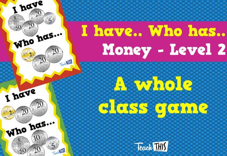 I have Who Has - Money Year 2 - Lvl 2