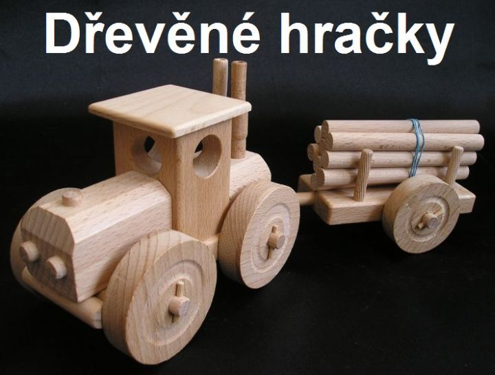 Dřevěné hračky, lestní traktory pro těžbu dřeva