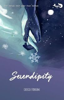 Serendipity - Erisca Febriani ~ an   adara kirana