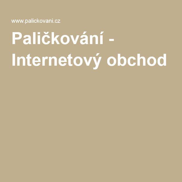 Paličkování - Internetový obchod - Czech republic