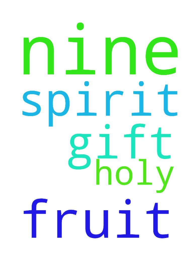 holy spirit nine gift , nine fruit , - holy spirit nine gift ...