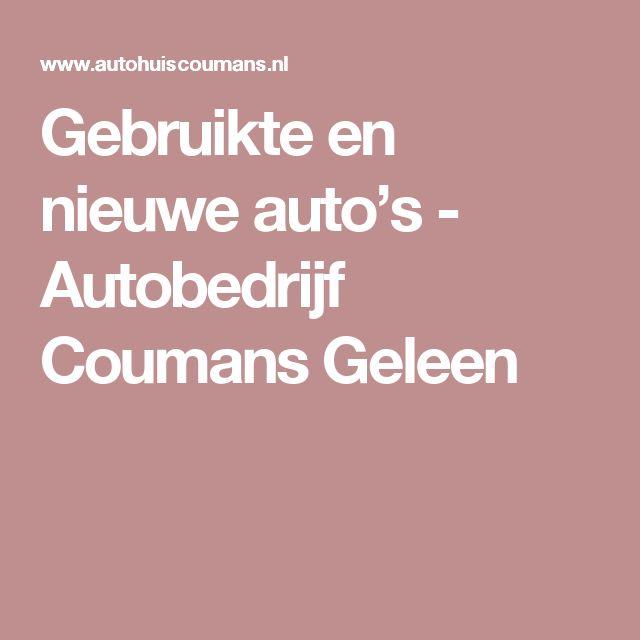 Gebruikte en nieuwe auto's - Autobedrijf Coumans Geleen