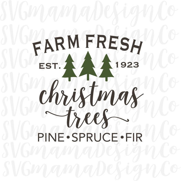 Farm Fresh Christmas Trees SVG Rustic Christmas Decor Sign Stencil Cut File for Cricut and Silhouette by SVGmamaDesignCo on Etsy https://www.etsy.com/listing/565511739/farm-fresh-christmas-trees-svg-rustic