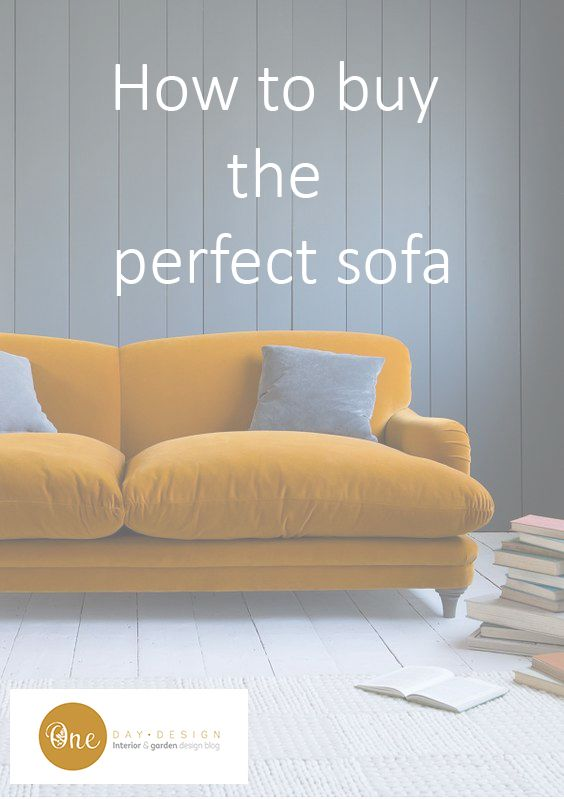 Finding the perfect sofa can be hard, it needs to be comfortable and practical but needs to look great too. Read my post to help guide you through deciding on the right size, shape, colour and fabric for your perfect sofa. http://www.onedaydesignblog.com/how-to-buy-the-perfect-sofa/