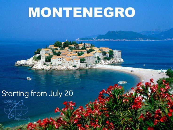 "Starting from July 20, 2016 ""Sputnik"" Armenia Tour Operator realizes direct charter flight to Montenegro!"