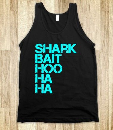 Shark Bait tank. We WANT.