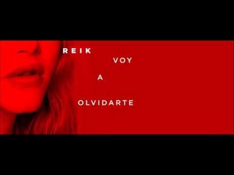 Reik - Voy a Olvidarte - YouTube
