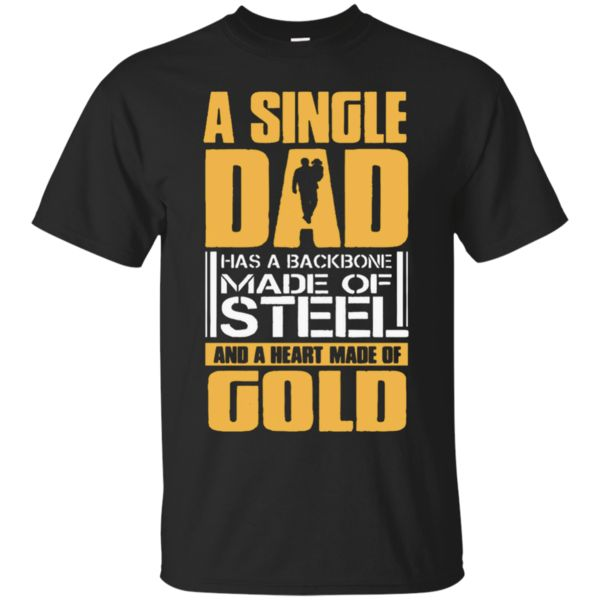 Single Dad With Heart Made Of Gold Supper Papa T-Shirt