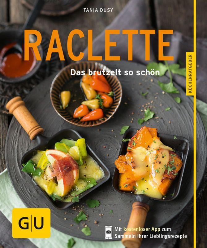 Raclette rezepte gu