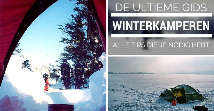 Winterkamperen | alle tips die je ooit nodig zult hebben | deel 1