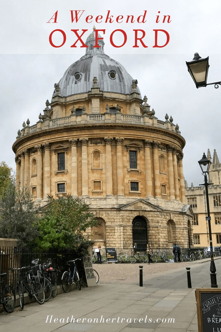 Read about a weekend in Oxford, England