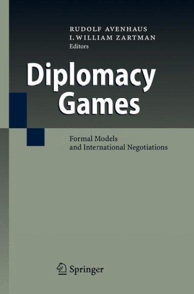 Diplomacy Games: Formal Models and International Negotiations