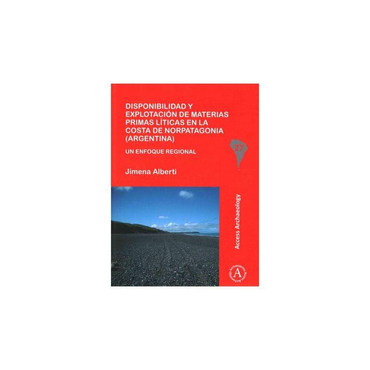 Disponibilidad y explotacion de materias primas liticas en la costa de Norpatagonia Argentina/