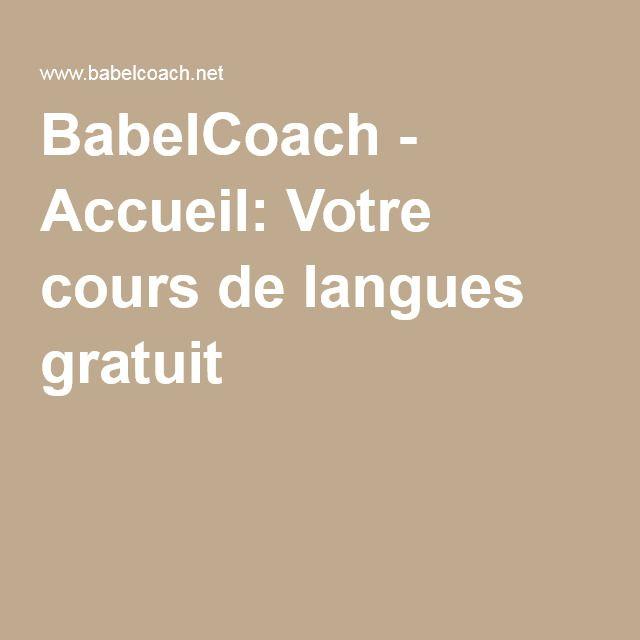BabelCoach - Accueil: Votre cours de langues gratuit
