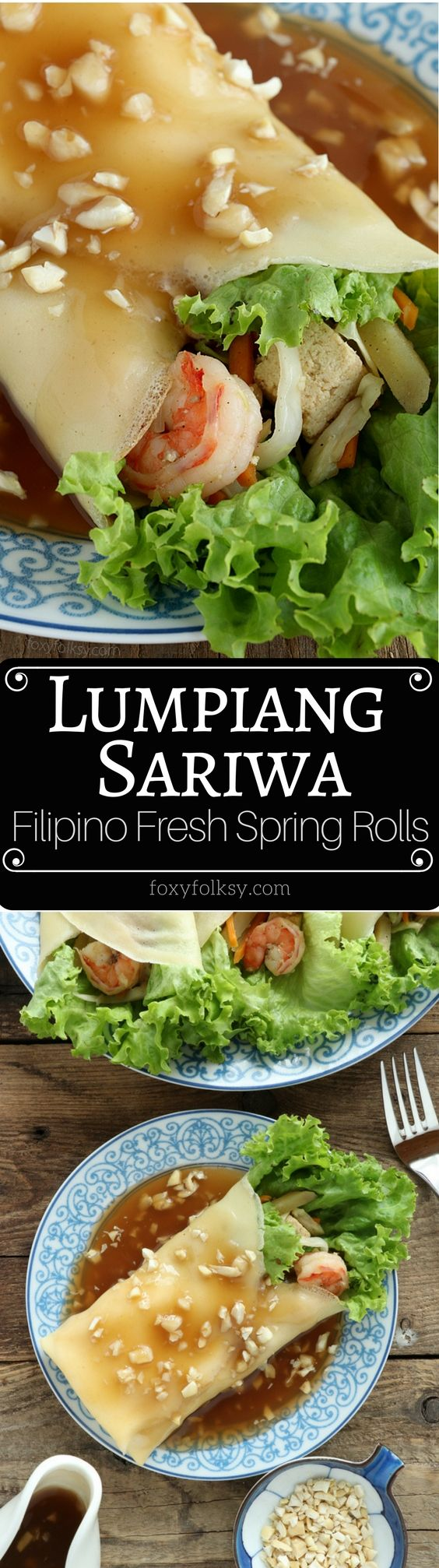 Lumpiang Sariwa is a Filipino Spring Rolls that is filled with vegetables, wrapped in a crepe-like wrapper and covered with a special sweet savory sauce.