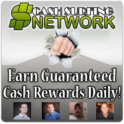 Cash Surfing Network - Online Home Business - Earn Online