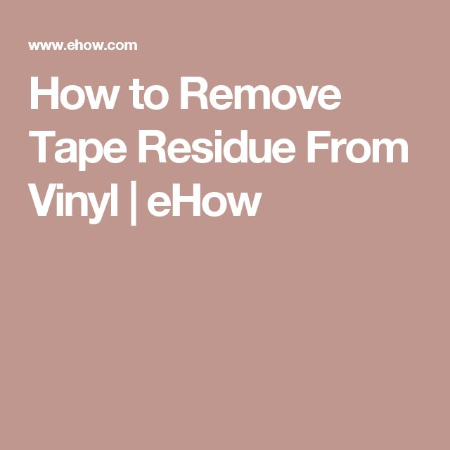 25 best ideas about remove tape residue on pinterest remove sticky residue remove sticky. Black Bedroom Furniture Sets. Home Design Ideas
