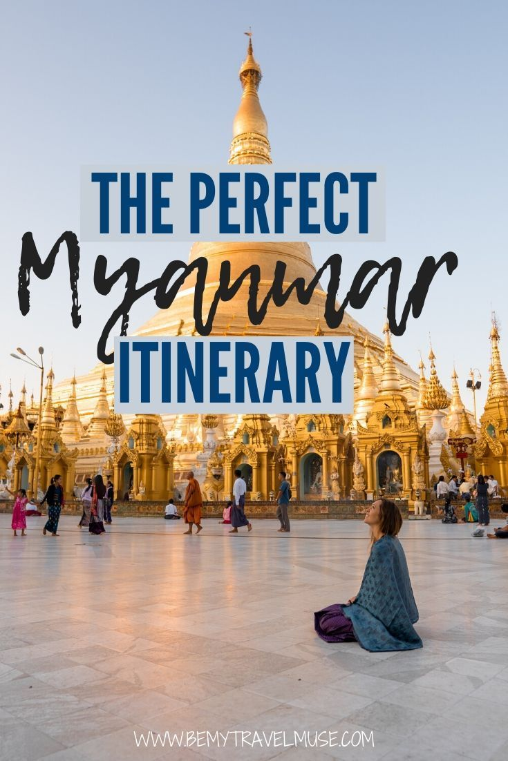The Best Of Myanmar The Full Itinerary Inle Lake Asia Travel