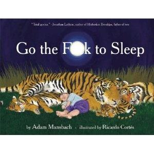 go the f**k to sleep.: Worth Reading, Bedtime Stories, Samuel Jackson, Book Worth, New Parenting, Sleep, Kids Book, Children Book, Funnies Book
