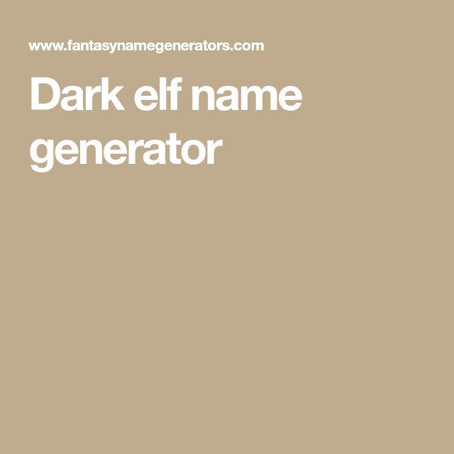 Dark elf name generator