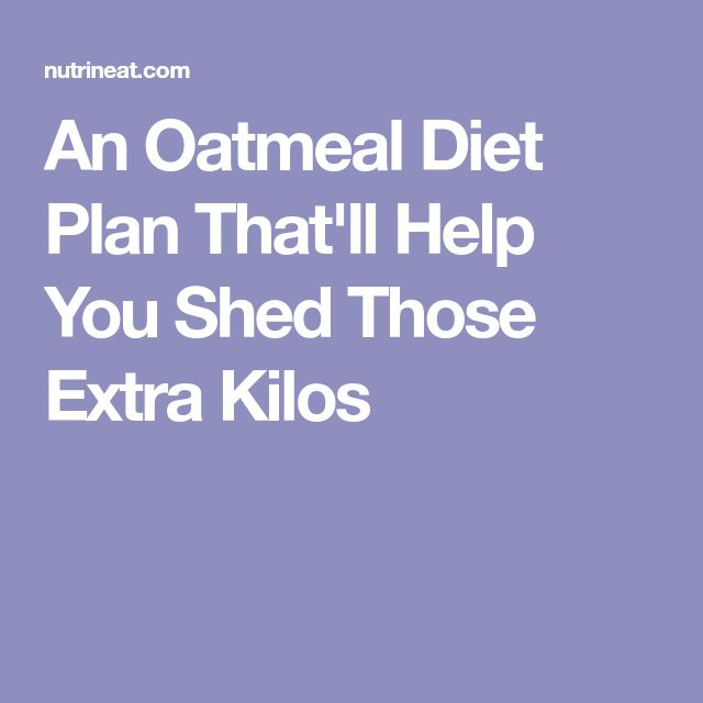 An Oatmeal Diet Plan That'll Help You Shed Those Extra Kilos