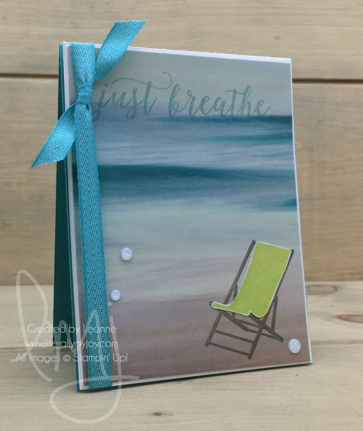 Just Breathe | Stampin' Up! | Colorful Season #literallymyjoy #beach #loungechair #justbreathe #sand #SereneSceneryDSP #20162018AnnualCatalog #20172018AnnualCatalog
