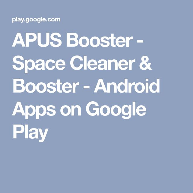 APUS Booster - Space Cleaner & Booster - Android Apps on Google Play