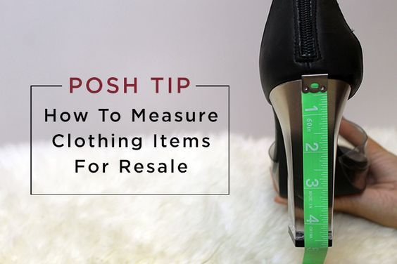 Posh Tip: How to Measure Clothing Items for Resale. Learn how to accurately measure when you buy and sell women's fashion on Poshmark.