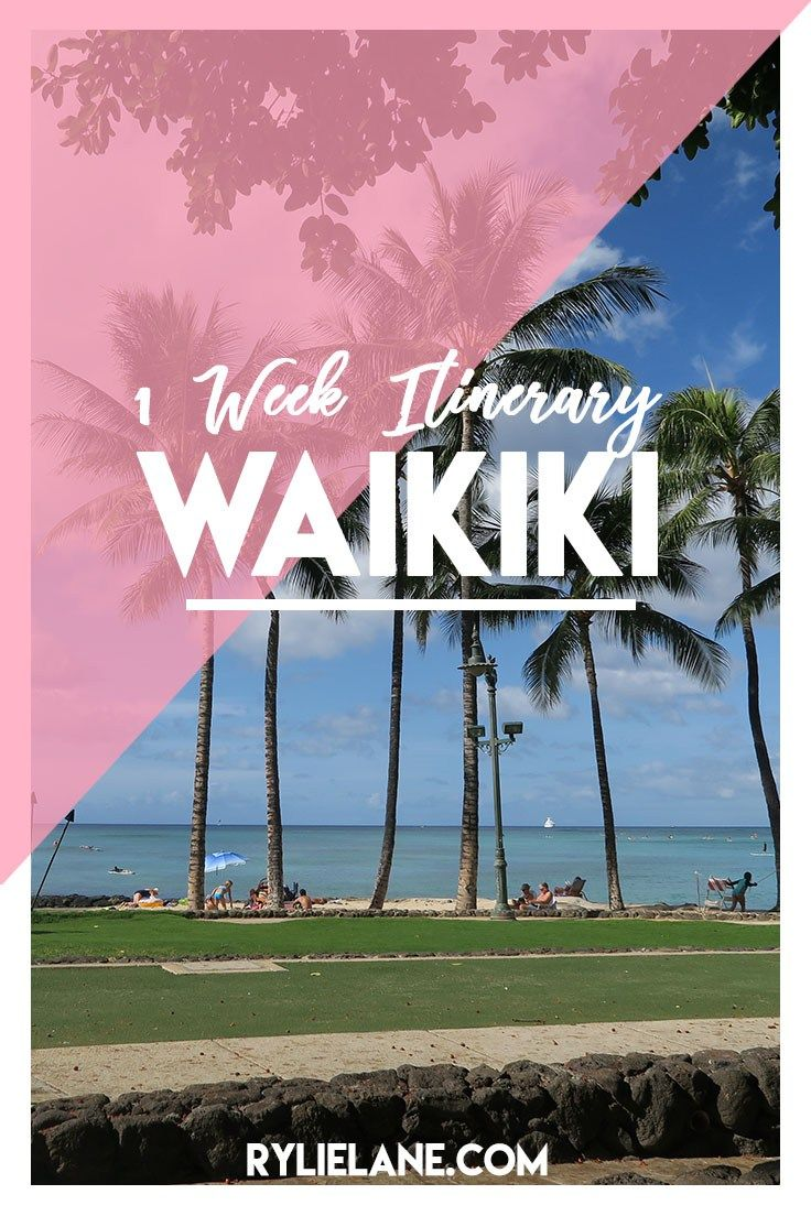 Waikiki 7 Day Itinerary for 20 Somethings | Rylie Lane