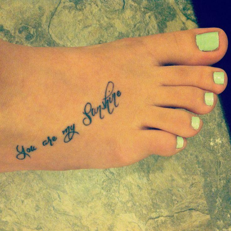 "Tattoo Ideas You Are My Sunshine: :) My ""You Are My Sunshine"" Tattoo."