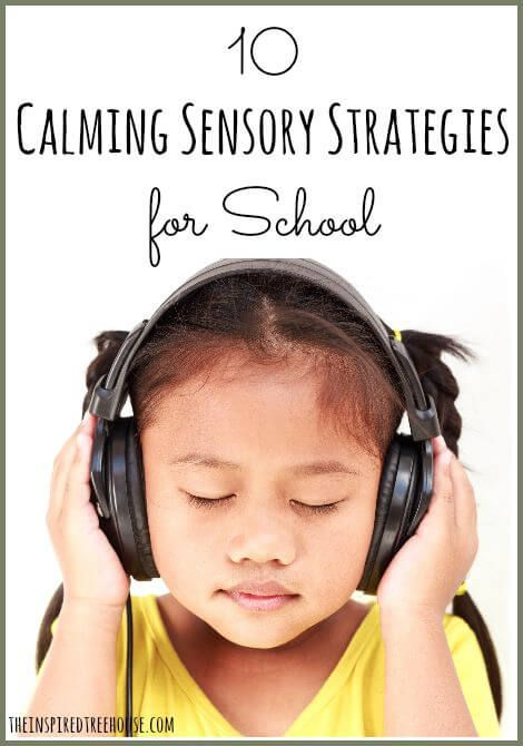 10 Calming Sensory Strategies For School #socialskills #therapy http://www.speechtherapyfun.com/