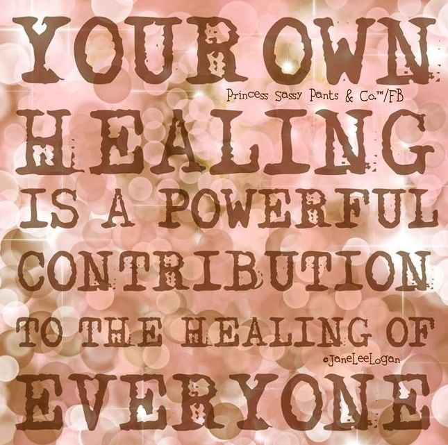 Healing quote and illustration via www.Facebook.com/PrincessSassyPantsCo
