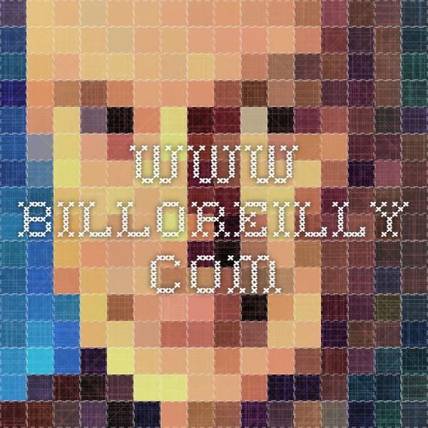 www.billoreilly.com