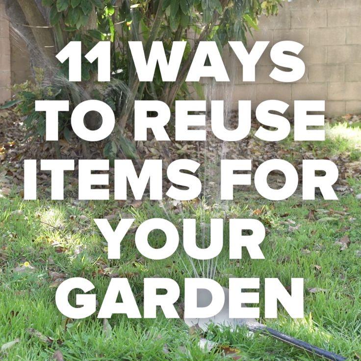 11 Ways To Reuse Items For Your Garden // #gardening #reuse #recycle #garden