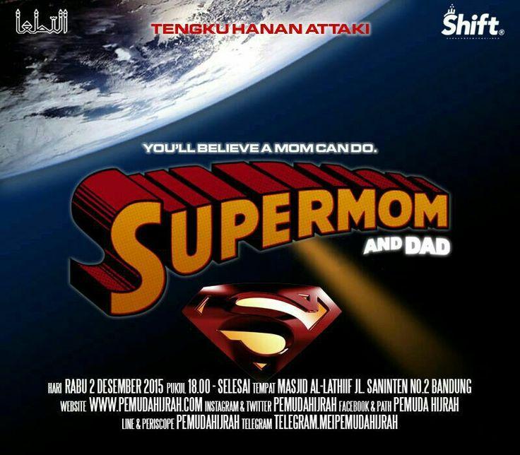 SuperMom and Super Dad. #pemudahijrah