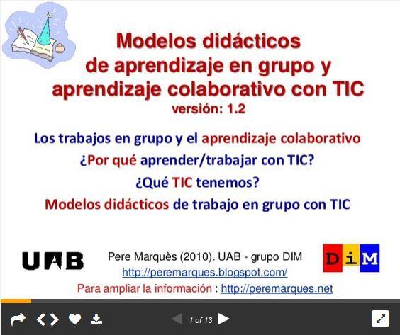 Aprendizaje Grupal y Colaborativo con TIC - Modelos Didácticos   #Presentación #Educación
