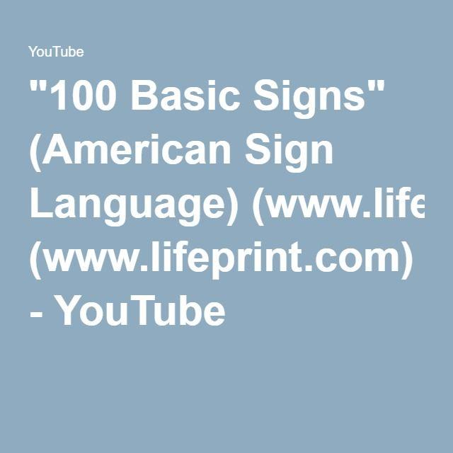 """100 Basic Signs"" (American Sign Language) (www.lifeprint.com) - YouTube"