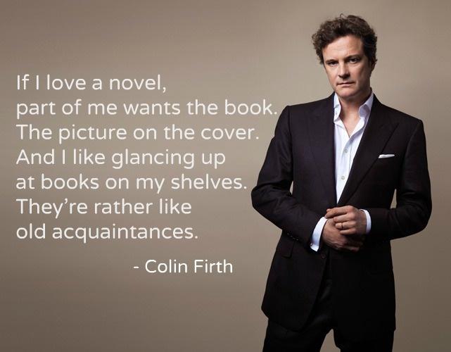 Colin Firth on books. ...