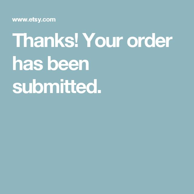 Thanks! Your order has been submitted.