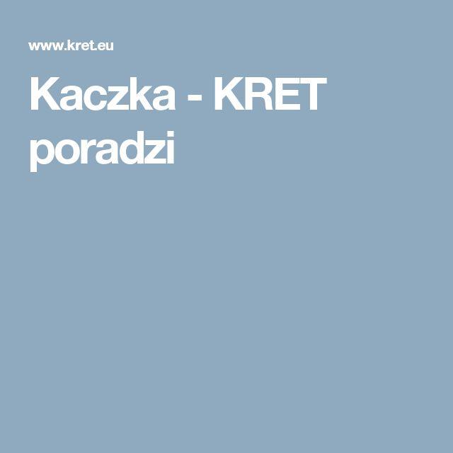 Kaczka - KRET poradzi