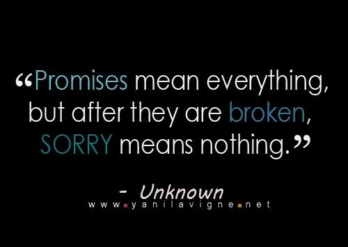 SayingsLife Quotes, Sayings Quotes, Inspiration, Promis Broken, Broken Promises, Wisdom, True Words, So True, Breaking Promis Quotes