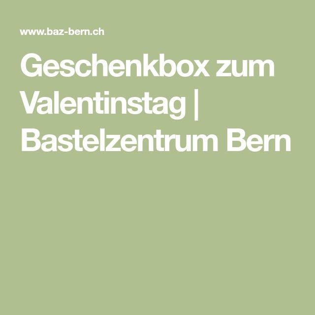 Geschenkbox zum Valentinstag | Bastelzentrum Bern