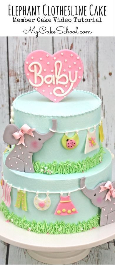 Adorable Clothesline Baby Shower Cake! Member Cake Video Tutorial by MyCakeSchool.com! #cutecakes #babyshower #babyshowercake #elephantcake #babyshowercakes