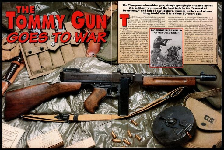 1995 The TOMMY GUN Goes to War Thompson Submachine Gun 7-page Article