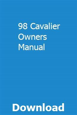 98 Cavalier Owners Manual Owners Manuals Repair Manuals Manual