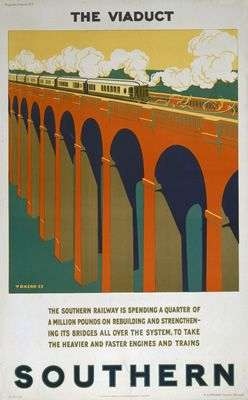 'The Viaduct', SR poster, 1925. Progress Posters - No.3, The Viaduct', Southern Railways poster, 1925. Artwork by T D Kerr.