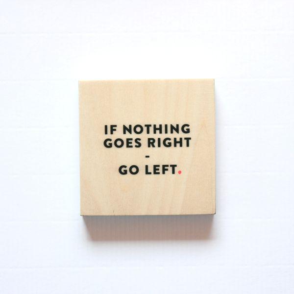 Go left.