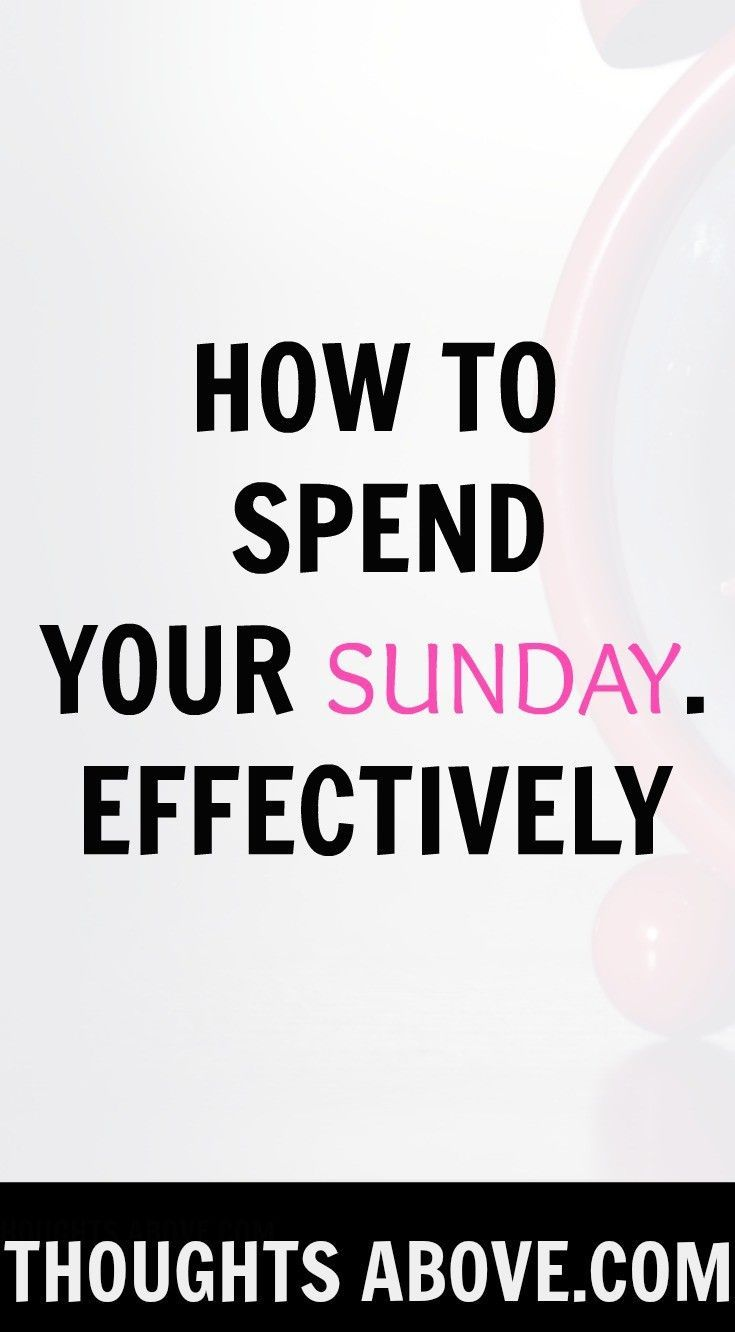 What do you usually do on Sunday? Sunday is a very significant day of the week.How you spent your Sunday has an impact how your week will be from Monday. So have narrowed down 5 things to do on a Sunday to 1. have a more productive week, how to spend your Sunday, what to do on a weekend  the post will also help you on how to have a productive and be a Monday person.