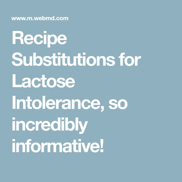 Recipe Substitutions for Lactose Intolerance, so incredibly informative!